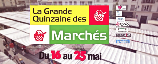 Spot TV – La Grande Quinzaine des Marchés® 6e édition