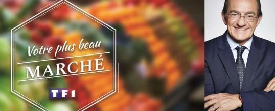 Les marchés de Buchy, Aubière, Croix et de Bordeaux – Capucins, nominés pour le concours « Votre plus beau marché », lancé par TF1 en partenariat avec la presse locale.